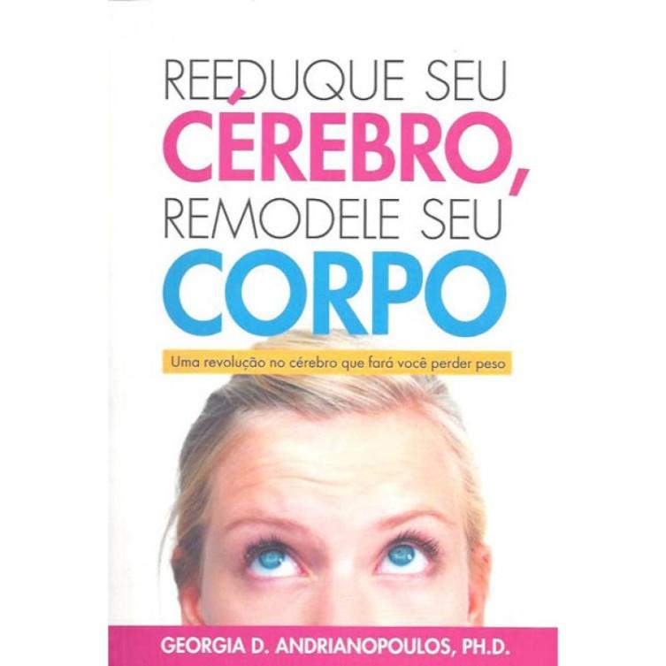 reeduque_seu_c_rebro_remodele_seu_corpo_-_rscrsc