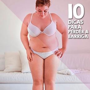 10 DICAS DE COMO PERDER ABARRIGA!