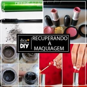 DIY – RECUPERANDOMAQUIAGENS