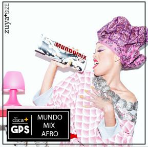 GPS – MUNDO MIXAFRO!