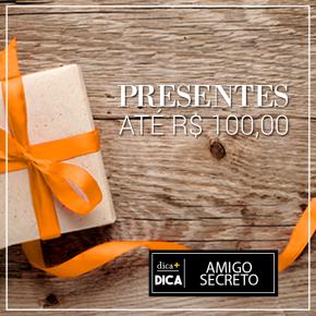 PRESENTES DE ATÉR$100,00
