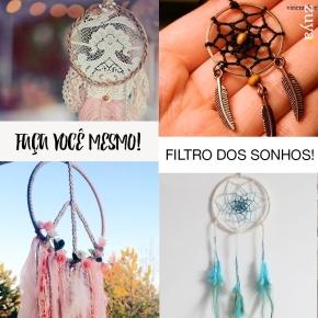 DIY – FILTRO DOSSONHOS!