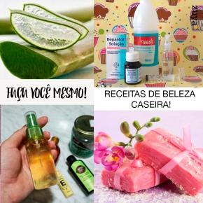 DIY – RECEITAS DE BELEZACASEIRAS!